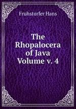 The Rhopalocera of Java Volume v. 4