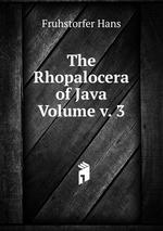 The Rhopalocera of Java Volume v. 3
