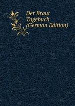 Der Braut Tagebuch (German Edition)