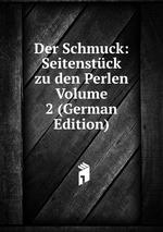Der Schmuck: Seitenstck zu den Perlen Volume 2 (German Edition)