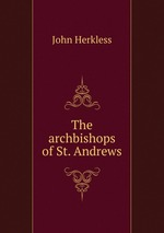 The archbishops of St. Andrews