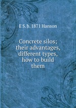 Concrete silos; their advantages, different types, how to build them