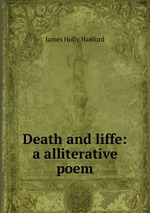 Death and liffe: a alliterative poem