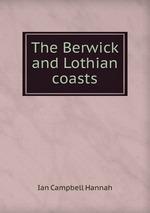 The Berwick and Lothian coasts