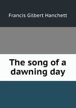 The song of a dawning day