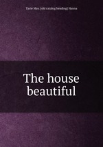The house beautiful