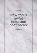 New York`s awful excursion boat horror