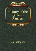 History of the Queen`s Rangers