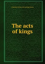 The acts of kings