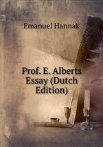 Prof. E. Alberts Essay (Dutch Edition)