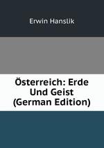 sterreich: Erde Und Geist (German Edition)