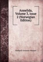 Annelida, Volume 3,issue 2 (Norwegian Edition)