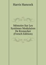 Mmoire Sur Les Systmes Modulaires De Kronecker (French Edition)