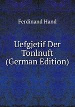 Uefgjetif Der Tonlnuft (German Edition)