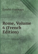 Rome, Volume 6 (French Edition)