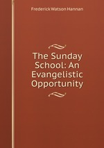The Sunday School: An Evangelistic Opportunity