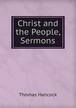 Christ and the People, Sermons
