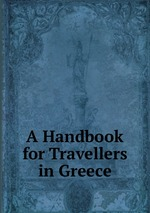 A Handbook for Travellers in Greece