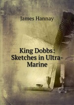 King Dobbs: Sketches in Ultra-Marine