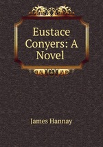 Eustace Conyers: A Novel