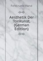 Aesthetik Der Tonkunst. (German Edition)