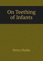 On Teething of Infants