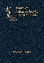 Mluvnice Polskho Jazyka (Czech Edition)