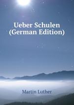 Ueber Schulen (German Edition)