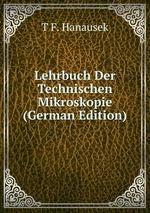 Lehrbuch Der Technischen Mikroskopie (German Edition)