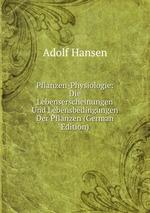 Pflanzen-Physiologie: Die Lebenserscheinungen Und Lebensbedingungen Der Pflanzen (German Edition)