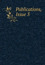 Publications, Issue 3