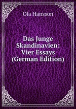 Das Junge Skandinavien: Vier Essays (German Edition)