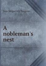 A nobleman`s nest