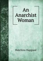 An Anarchist Woman