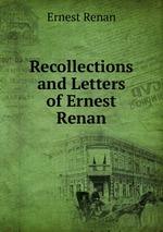 Recollections and Letters of Ernest Renan