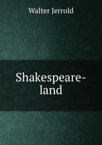 Shakespeare-land
