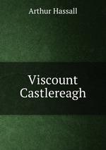 Viscount Castlereagh