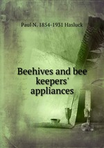 Beehives and bee keepers` appliances
