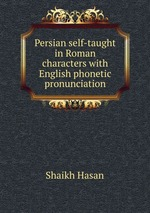 Persian self-taught in Roman characters with English phonetic pronunciation