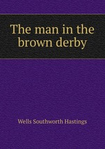 The man in the brown derby