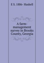 A farm-management survey in Brooks County, Georgia