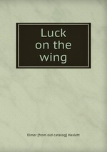 Luck on the wing