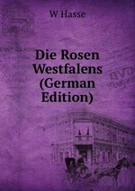 Die Rosen Westfalens (German Edition)