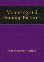 Mounting and Framing Pictures