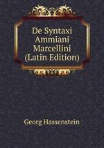 De Syntaxi Ammiani Marcellini (Latin Edition)