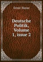 Deutsche Politik, Volume 1,issue 2