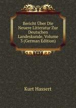 Bericht ber Die Neuere Litteratur Zur Deutschen Landeskunde, Volume 3 (German Edition)