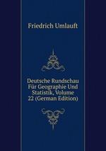 Deutsche Rundschau Fr Geographie Und Statistik, Volume 22 (German Edition)