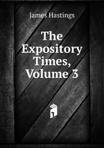 The Expository Times, Volume 3