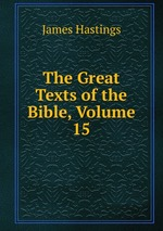 The Great Texts of the Bible, Volume 15